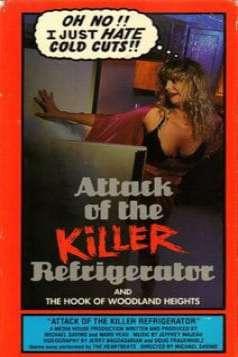 Attack of the Killer Refrigerator